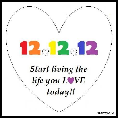 Start Living the Life You LOVE Today