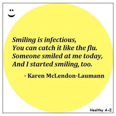 A smile is infectious