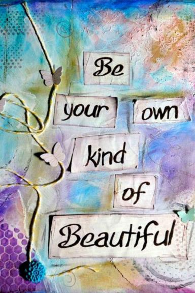 Be Your Own Kind of Beautiful_PtJfb